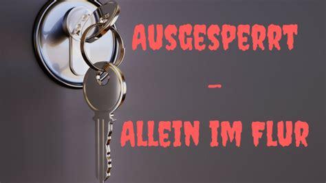 Ausgesperrt Was by Aufr 228 Umen Archive Kinderalltag De Mein