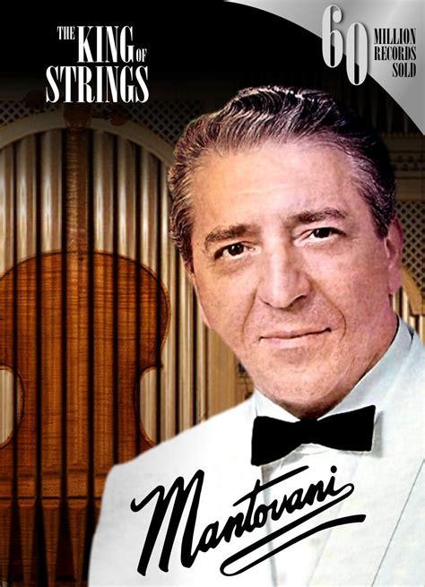 Www Mantovani It Mantovani King Of Strings