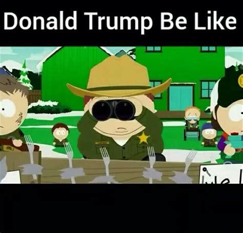 Southpark Memes - south park did it first donald trump know your meme