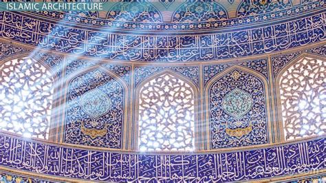 Islamic Art & Architecture: History & Characteristics
