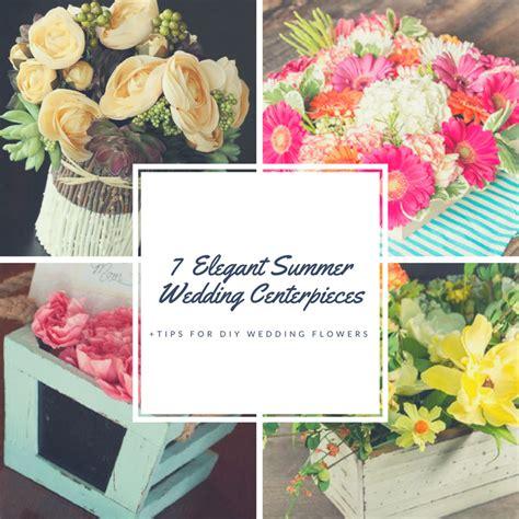 7 diy elegant summer wedding flowers and tips craft