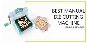 Top 5 Best Manual Die Cutting Machine Review 2019  Buying