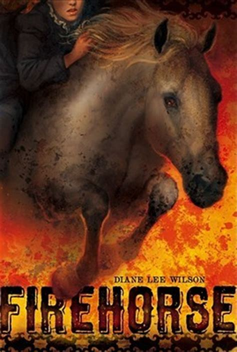 firehorse  diane lee wilson