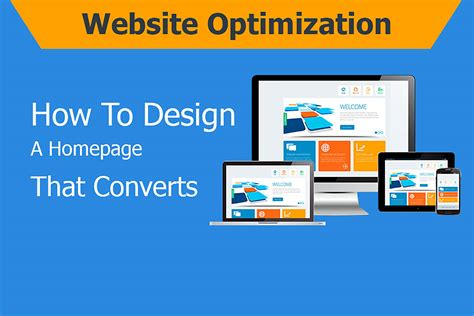 Web Optimization by Website Optimization How To Design A Homepage That