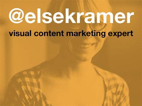 Marketing Expert by Elsekramer Visual Content Marketing Expert