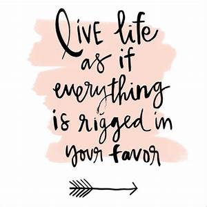 Life is rigged ... Love Favour Quotes