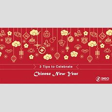 3 Tips To Celebrate Chinese New Year  360 Total Security Blog