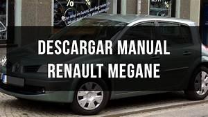 Descargar Manual De Taller Y Usuario Renault Megane 2