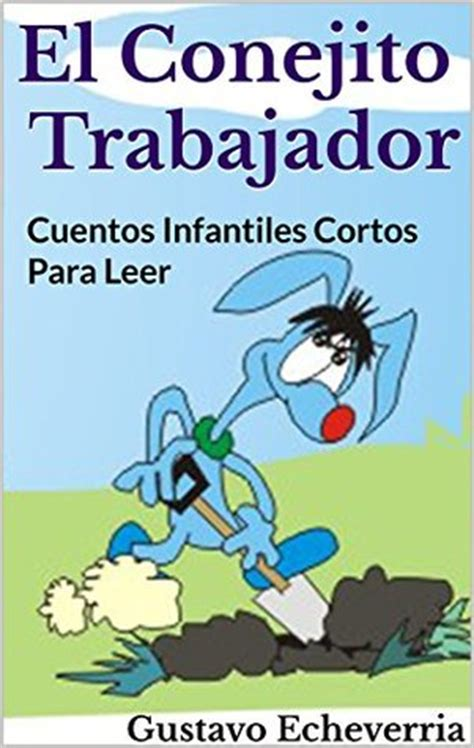 Cuentos Infantiles Cortos Para Leer  El Conejito
