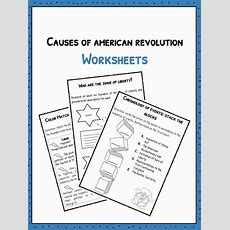Causes Of The American Revolution Facts & Worksheets For Kids