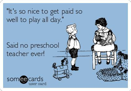 best 25 preschool quotes ideas on 976 | 0e4ff540c6a08cb2a913e17ef68e6a91 preschool quotes preschool teachers