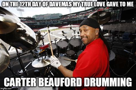 Dave Matthews Band Meme - the 12th day of davemas imgflip