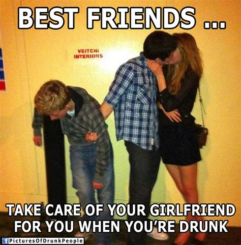 Drunk Funny Memes - taking care of your girl drunk people memes pictures of drunk people drunk people