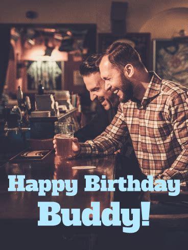 buddy happy birthday card birthday greeting