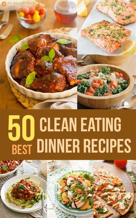 the best dinner recipes the 50 best clean eating dinner recipes main dishes for the i am and house