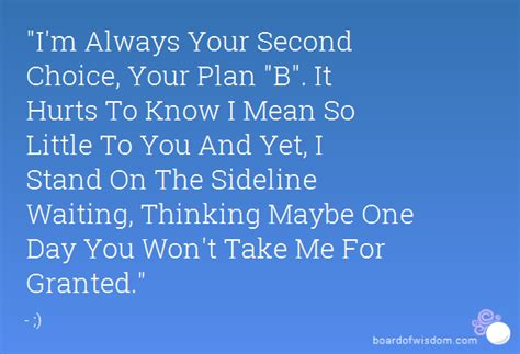 i ain\'t your second choice quotes