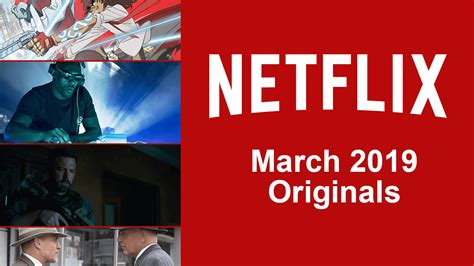 What Can You Expect From Netflix In March 2019?