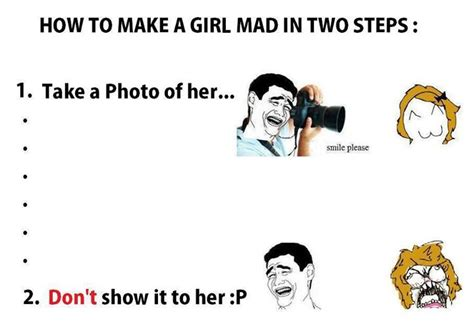 How To Make Funny Memes - how to make a girl mad in two steps funny pictures quotes memes funny images funny jokes