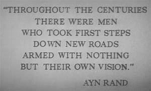 The Objectivist... Ayn Rand Philosophy Quotes