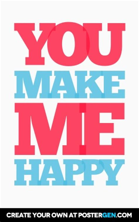 You Make Me Happy Print  Love Posters Posters