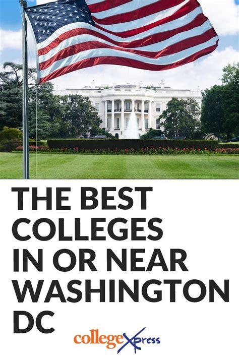 colleges washington dc college schools go excellent near