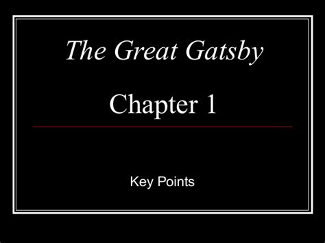 the great gatsby chapter 1 summative points fitzgerald