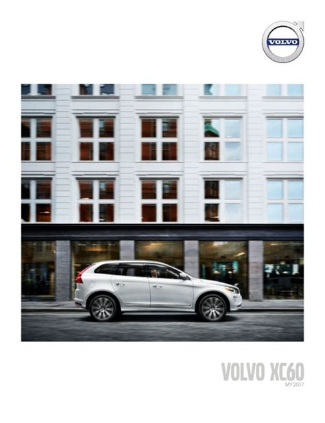 Orange County Volvo by 2017 Volvo Xc60 Brochure Orange County Volvo