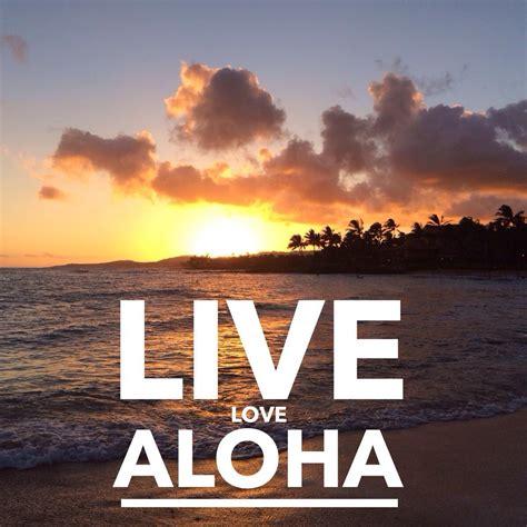 Live Aloha Quotes Quotesgram