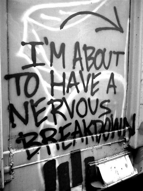 nervous breakdown  tumblr