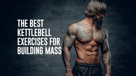 kettlebell mass exercises building