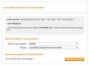 Editions Atlas Service Client : service client dition atlas adresse et num ro de t l phone ~ Medecine-chirurgie-esthetiques.com Avis de Voitures
