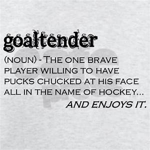 Hockey Goalie Q... Funny Hockey Goalie Quotes