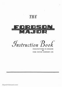 Fordson Major Tractor Operators Manual Instruction Book