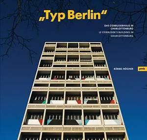 Le Corbusier Berlin : typ berlin le corbusier 39 s building in charlottenburg ~ Heinz-duthel.com Haus und Dekorationen