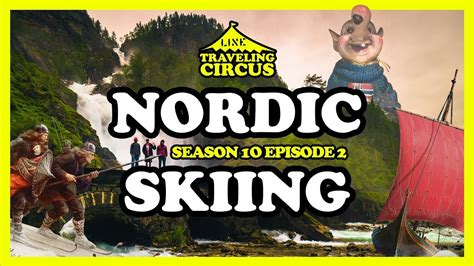 traveling circus  nordic skiing part  youtube