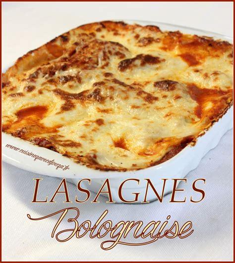cuisine lasagne cuisine recette les lasagnes au boeuf maison plats