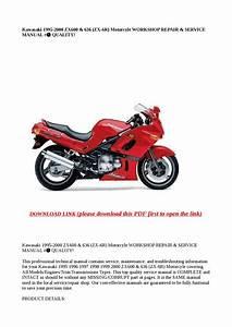 Kawasaki 1995 2000 Zx600  U0026 636  Zx 6r  Motorcyle Workshop Repair  U0026 Service Manual   Quality  By