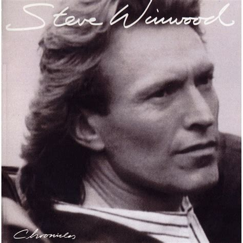 Vacant Chair by Chronicles Steve Winwood Mp3 Buy Full Tracklist