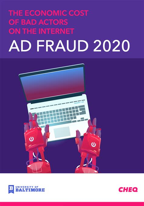 The economic cost of bad actors on the internet AD FRAUD ...