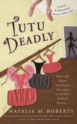 Barnes And Noble Ogden Utah by Tutu Deadly By Natalie M Nook Book Ebook