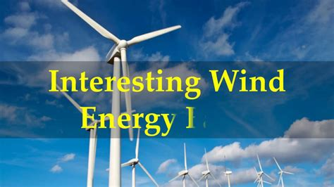 Interesting Wind Energy Facts