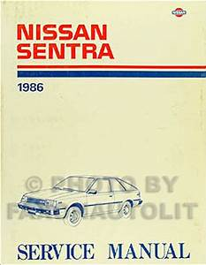 1986 Nissan Sentra Shop Manual 86 Original Repair Service