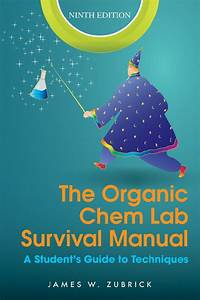 Free Download The Organic Chem Lab Survival Manual 9e
