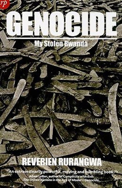 my stolen rwanda genocide reverien rurangwa 9781906702021