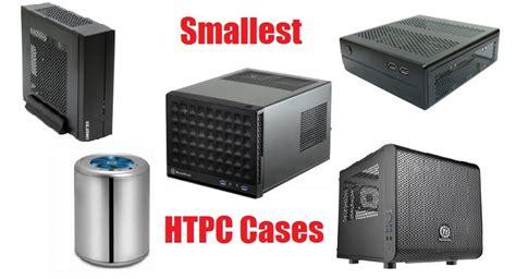 Top Mini Itx Cases For The Smallest Htpc Build