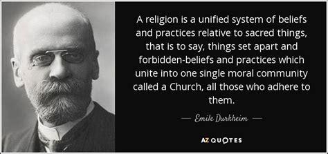 emile durkheim quote  religion   unified system