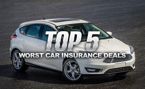 car insurance deals top 5 worst car insurance deals