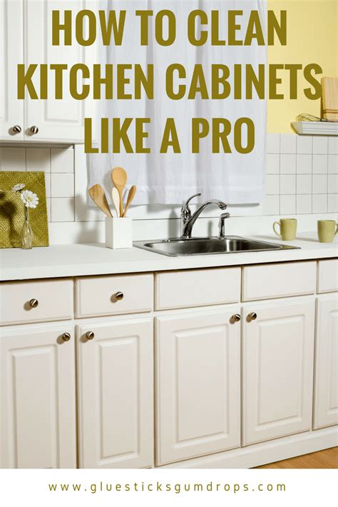 How To Clean Kitchen Cupboards by How To Clean Kitchen Cabinets To Get Rid Of Grime And Clutter