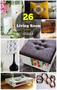 diy livingroom decor 26 diy living room decor ideas on a budget diy craft projects