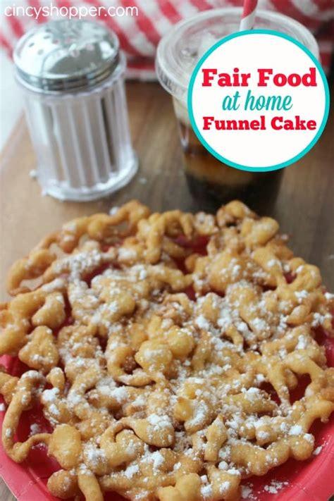 fair food  home week funnel cake recipe cincyshopper